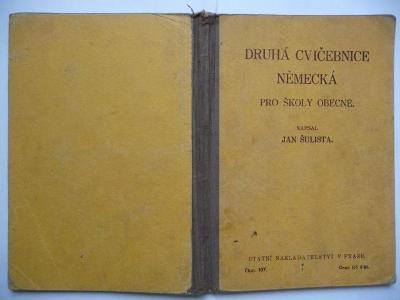 Druhá cvičebnice německá - pro školy odborné - Jan Šulista - SN 1935