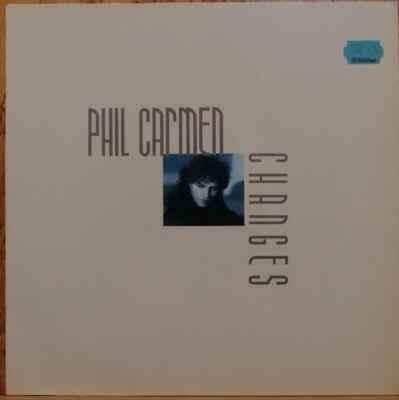 LP Phil Carmen - Changes, 1988 EX