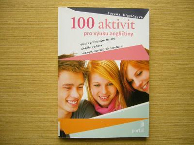 Zuzana Hlavičková - 100 aktivit pro výuku angličtiny | 2010 -n