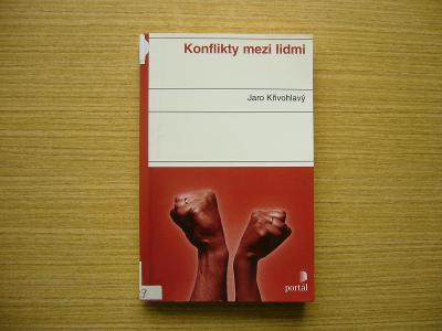 Jaro Křivohlavý - Konflikty mezi lidmi | 2002 -a