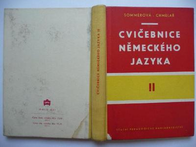 Cvičebnice německého jazyka II - J. Sommerová / F. Chmelař - SPN 1961