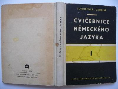 Cvičebnice německého jazyka I - Jana Sommerová / F. Chmelař - SPN 1961