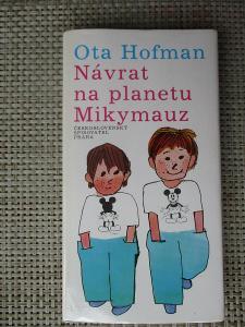 Hoffmann Ota & Jágr Miroslav - Návrat na planetu Mikymauz (1. vydání )