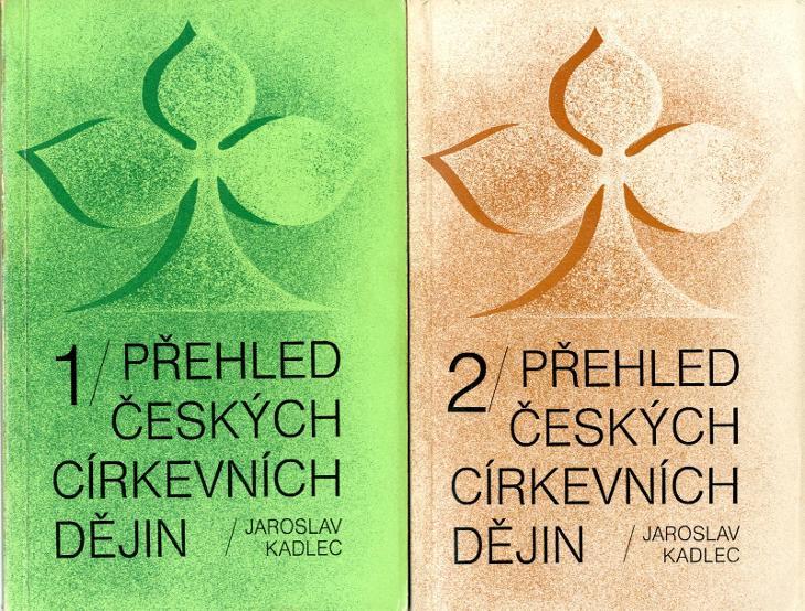 Jaroslav Kadlec: Přehled českých církevních dějin I+II (1991) - Knihy