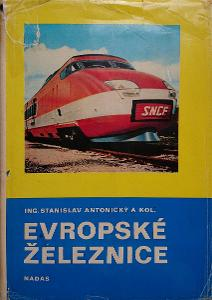 Stanislav Antonický: Evropské železnice