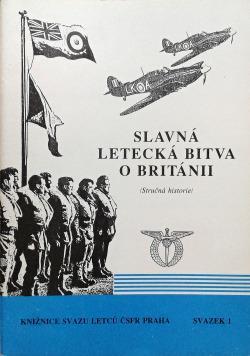 Slavná letecká bitva o Británii /Stručná historie/ Václav Borovan
