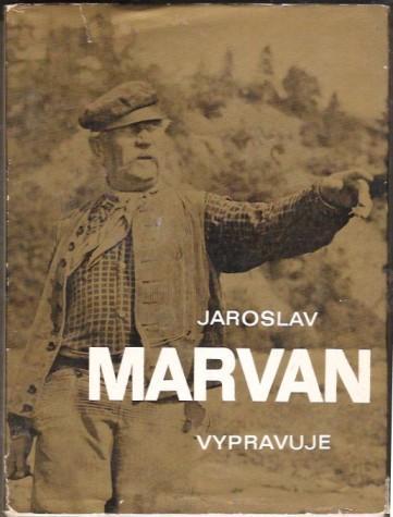 Jaroslav Marvan vypravuje - Jiří Tvrzník