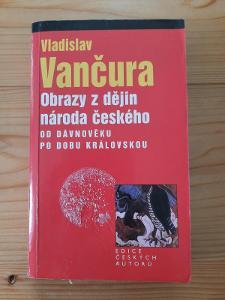 Obrazy z dějin národa českého Vladislav Vančura