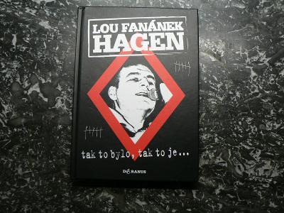 LOU FANÁNEK HAGEN - TAK TO BYLO, TAK TO JE... (Tři sestry)