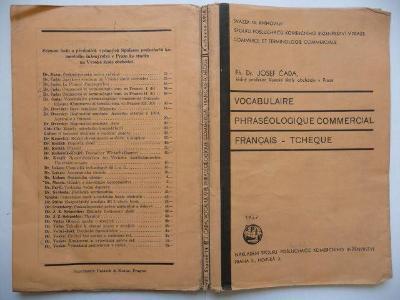 VOCABULAIRE PHRASÉOLOGIQUE COMMERCIAL FRANCAIS-TCHÉQUE - J. Čada 1937