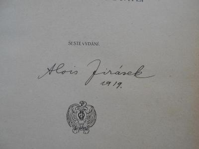 Kniha s podpisem autora - Alois Jirásek 1919