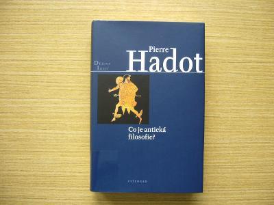 Pierre Hadot - Co je antická filosofie? | 2017 -a