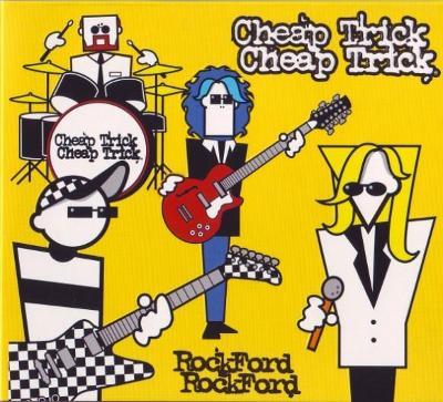 CD digipak  Cheap Trick - RockFord  (2006)