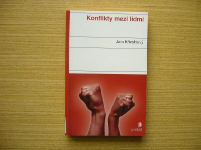 Jaro Křivohlavý - Konflikty mezi lidmi | 2008 -a