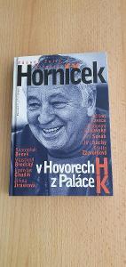 MIROSLAV  HORNÍČEK  -   V  HOVORECH  H  Z  PALÁCE  K