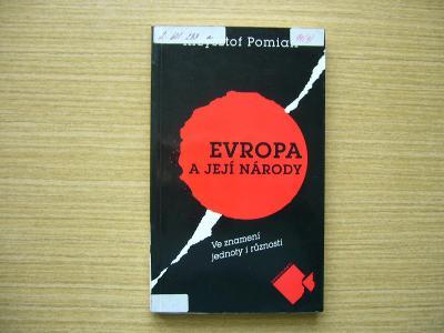 Krzysztof Pomian - Evropa a její národy | 2001 -a