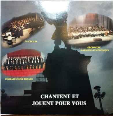 LP Chorale Féminine, Masculine, Orchestre Harmono-Symphonique EX
