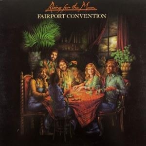 Fairport Convention - Rising For The Moon Vinyl/LP