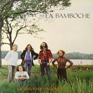 La Bamboche - La Saison Des Amours Vinyl/LP