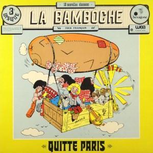 La Bamboche - Quitte Paris Vinyl/LP - Hudba