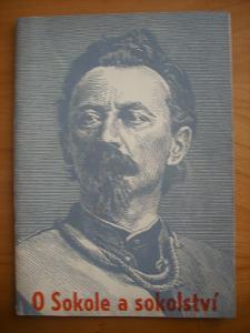 O Sokole a sokolství -Alois Fikar - Příručka pro nové členy, r. 1947