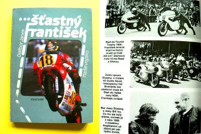 Šťastný František JAWA Závodník Motocyklové závody 1. vydání (1988)