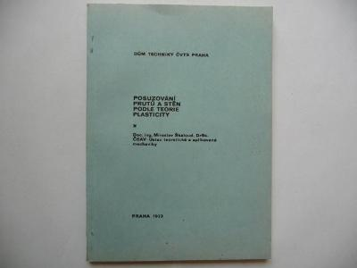 Posuzování prutů a stěn podle teorie plasticity - Mir. Škaloud - 1973