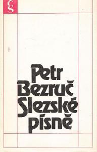 Petr Bezruč - Slezské písně