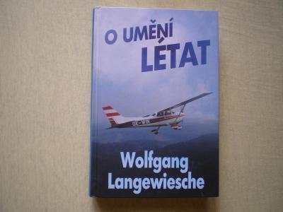 O UMĚNÍ LÉTAT - WOLFGANG LANGEWIESCHE