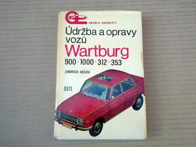 Wartburg 900 1000 312 353 Údržba a opravy 1976