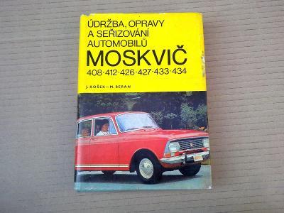 Moskvič 408 412 426 427 433 434 - Údržba opravy a seřizování 1976