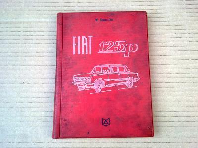 Fiat 125P - Údržba a opravy 1972