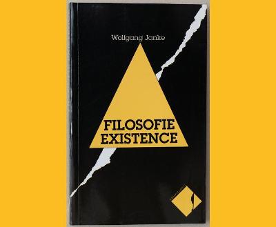 Wolfgang JANKE - FILOSOFIE EXISTENCE