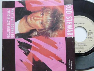 ROD STEWART What Am I Gonna Do (I´m So In Love With You)/ Dancin´Alone