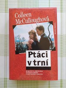 COLLEEN McCULLOUGHOVÁ - PTÁCI V TRNÍ (MLADÁ FRONTA)