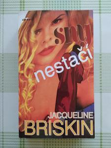 JACQUELINE BRISKIN - SNY NESTAČÍ (KLOKAN)