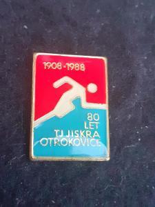 Odznak TJ JISKRA OTROKOVICE,  výroční 80 let 1908 - 1988.