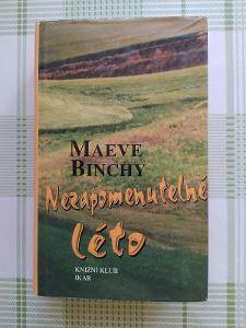 MAEVE BINCHY - NEZAPOMENUTELNÉ LÉTO (IKAR)