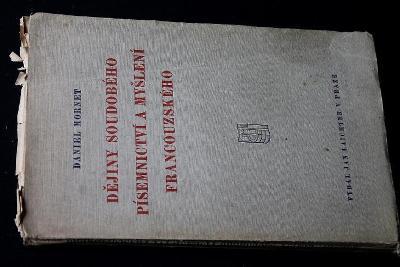Dějiny soudobého písemnictví a myšlení francouzského - Mornet (a8)