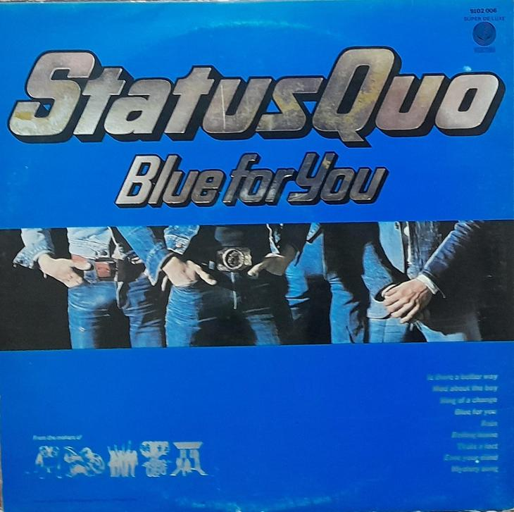STATUS QUO-BLUE FOR YOU - Hudba