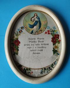 OBRAZ domů nade dveře Svatá Maria Matko Boží pros za nás hříšné nyní i