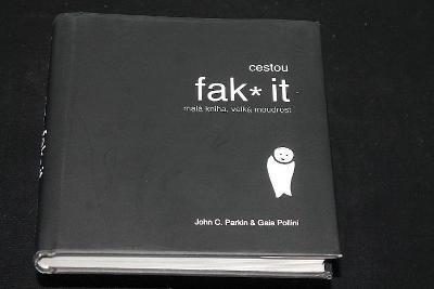 Cestou fak it - Malá kniha, velká moudrost -  John C. Parkin  (a2)