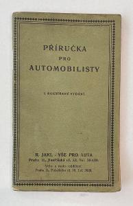 Příručka pro automobilisty R. Jakl Praha 1925