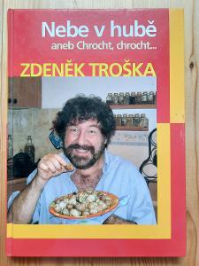Nebe v hubě aneb Chrocht, chrocht ... Zdeněk Troška