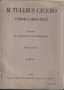 M. Tullius Cicero: Výbor z jeho řečí. Díl I, Text, 1935