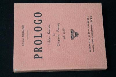 Prologo Jubilea Kolekto Do Originalaj Poemoj 1918-28 / Esperanto (k32)