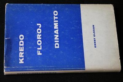 Kredo, Floroj Kaj Dinamito - Ernst Olsson / Esperanto (k32)