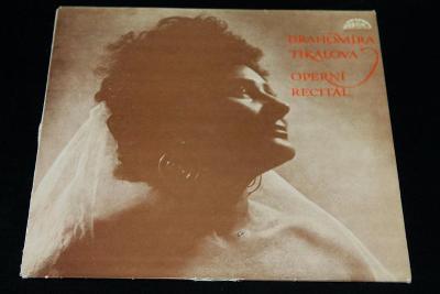 LP - Drahomíra Tikalová - Operní Recitál  (s12)