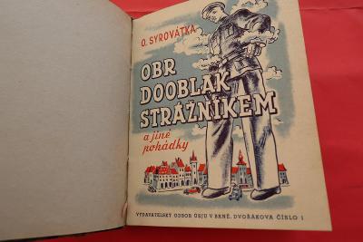 Obr Dooblak strážníkem a jiné pohádky (1946) Oldřich Syrovátka