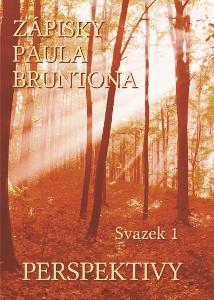 Zápisky Paula Bruntona: Svazek 1. Perspektivy  Nové vydání 2021